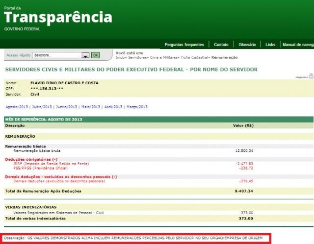 A PROVA Portal da Transparência do Governo Federal mostra que Flávio Dino recebe dos dois lados, durante todos os meses disponibilizados.